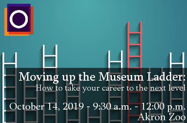 OMA Workshop - Moving up the Museum Ladder: How to take your career to the next level